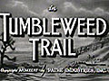TumbleweedTrail