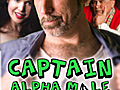 CaptainAlphaMalePodcastEpisodeSix