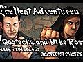 TheExcellentAdventuresofGootecksMikeRossSeason3Ep2GOOTECKS039CHOICESSF4Gameplay