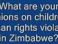 opinionsonchildrenshumanrightsinZimbabwe