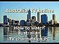 AustraliaTVonlinewatchaustralianTVchannelsonPC