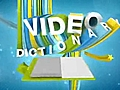 Videodictionary