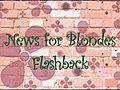 NewsforBlondesFlashbacktoJanuary2007