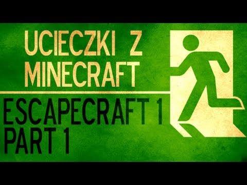 UcieczkizMinecraftEscapecraft1part1