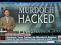 HackersturntablesonMurdochempire