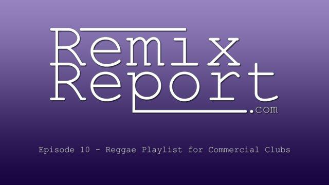 Episode010ReggaePlaylistfortheCommercialClub