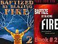 BookTWOBaptizedbyBlazingFireIntensiveSpiritualWarfare14